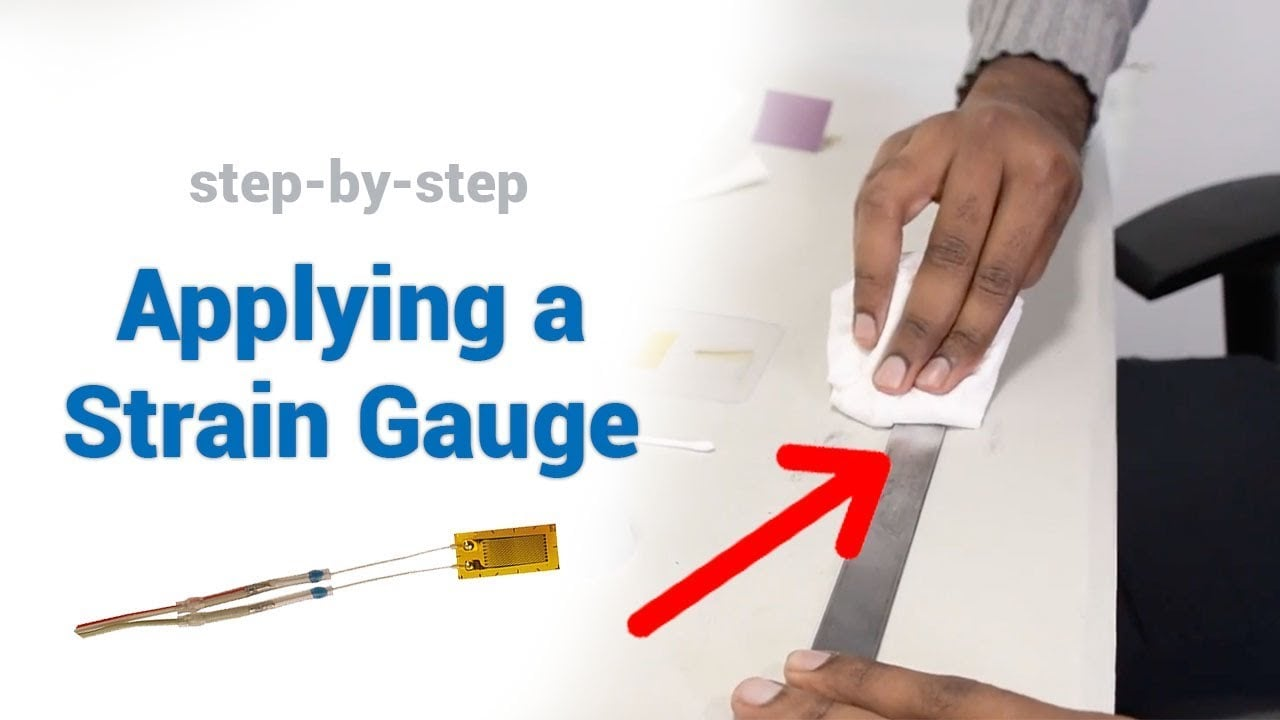 How to Apply a Strain Gauge - Tutorial (Stainless Steel Flat)