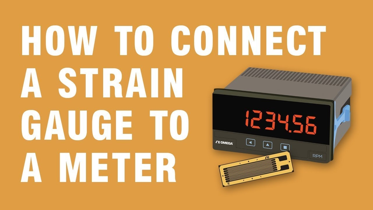 How to Connect a Strain Gauge to a Meter